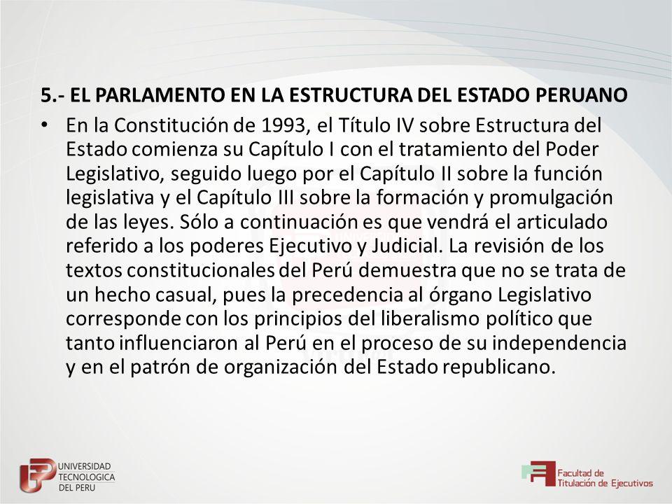 5.- EL PARLAMENTO EN LA ESTRUCTURA DEL ESTADO PERUANO