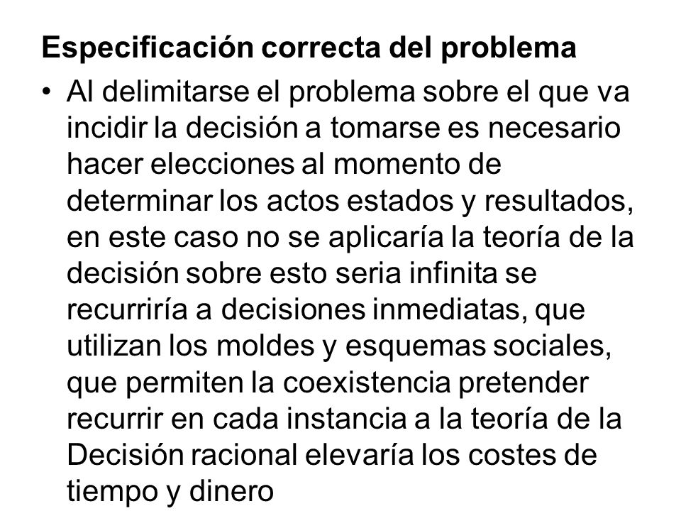 Especificación correcta del problema