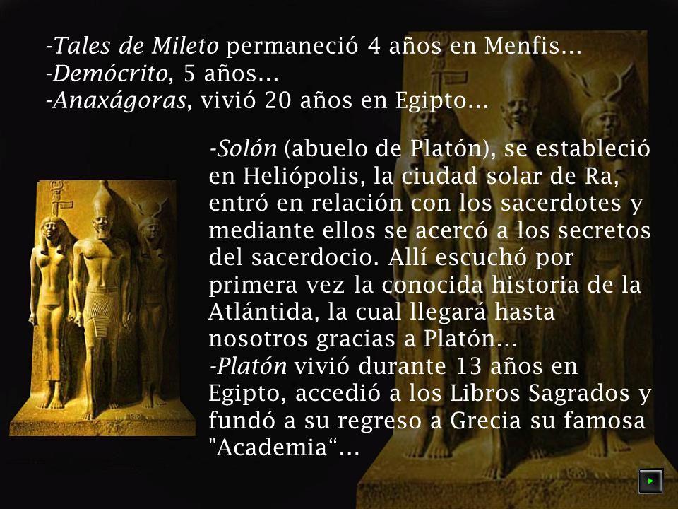 -Tales de Mileto permaneció 4 años en Menfis…