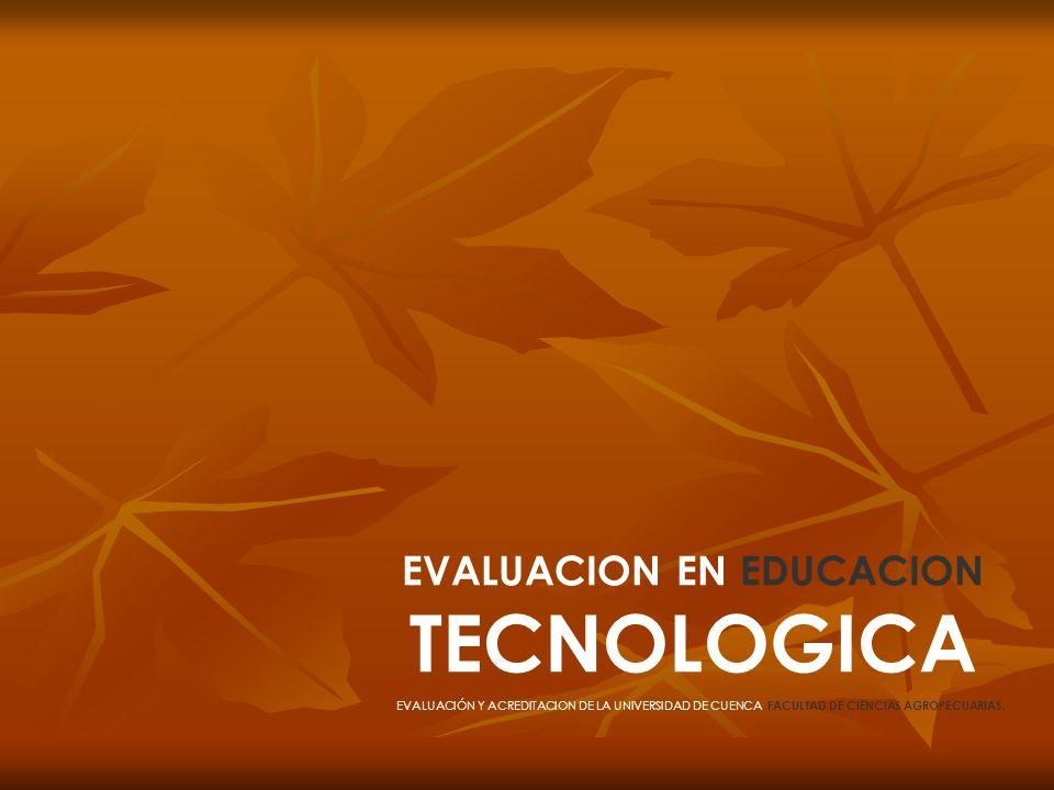 EVALUACION EN EDUCACION TECNOLOGICA