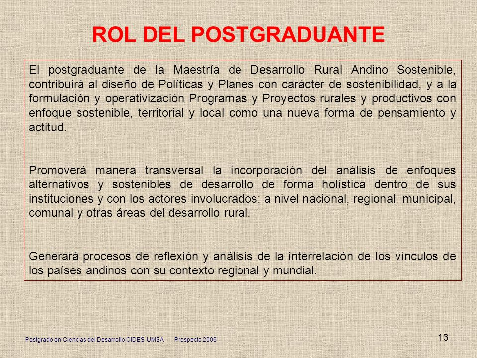 ROL DEL POSTGRADUANTE