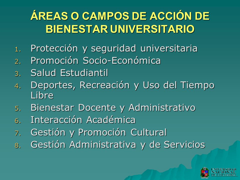 ÁREAS O CAMPOS DE ACCIÓN DE BIENESTAR UNIVERSITARIO