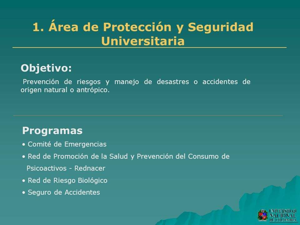1. Área de Protección y Seguridad Universitaria