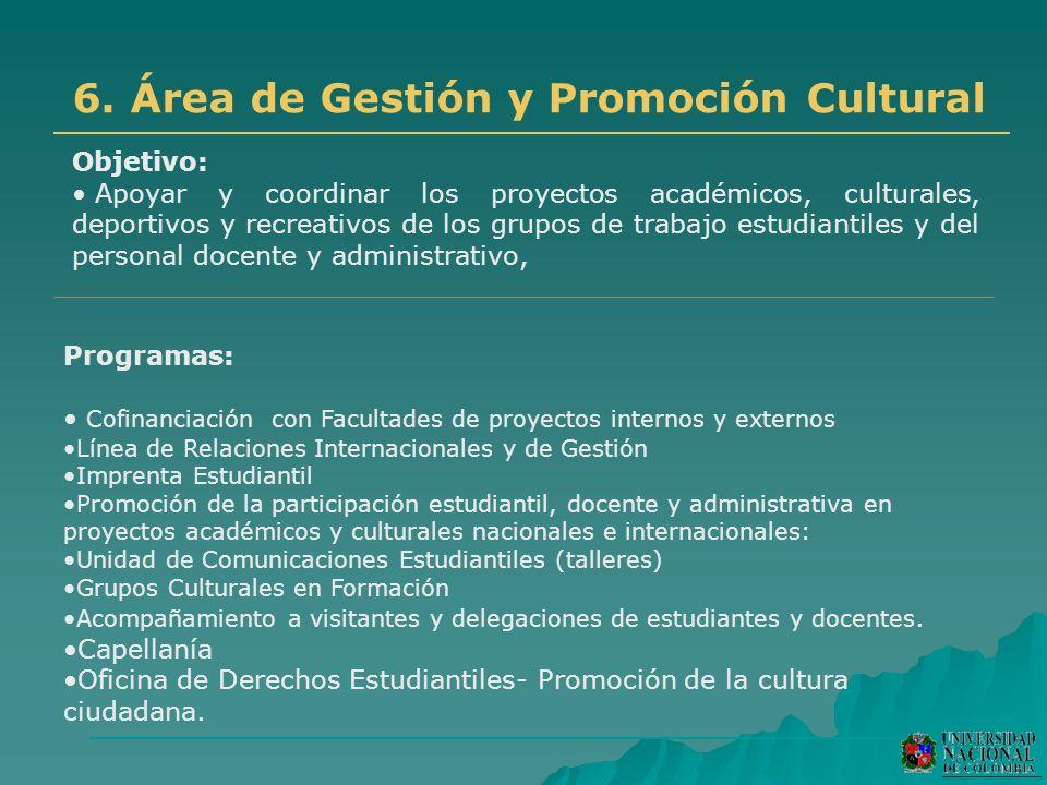 6. Área de Gestión y Promoción Cultural