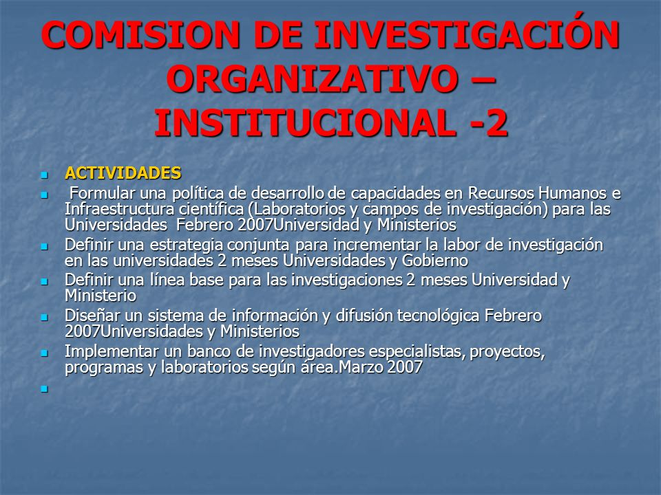 COMISION DE INVESTIGACIÓN ORGANIZATIVO – INSTITUCIONAL -2