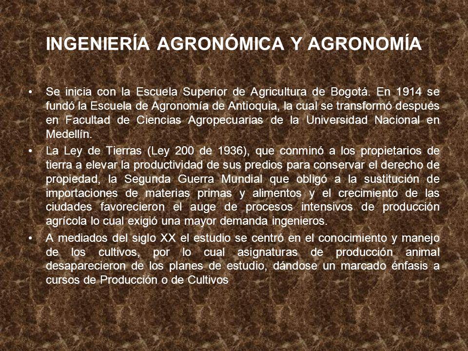 INGENIERÍA AGRONÓMICA Y AGRONOMÍA