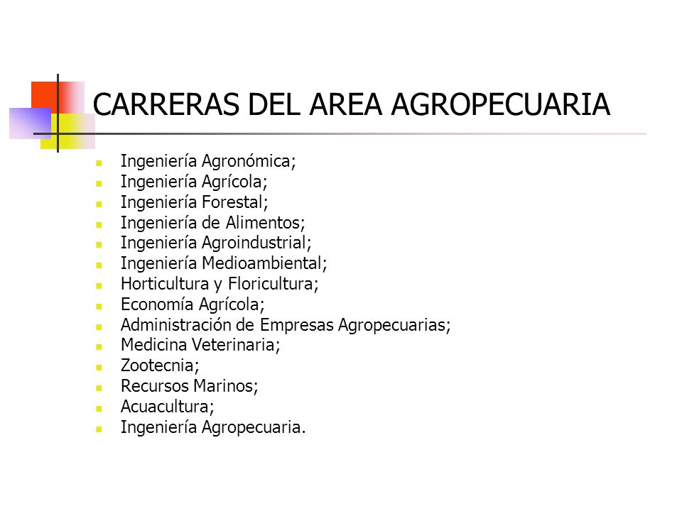 CARRERAS DEL AREA AGROPECUARIA