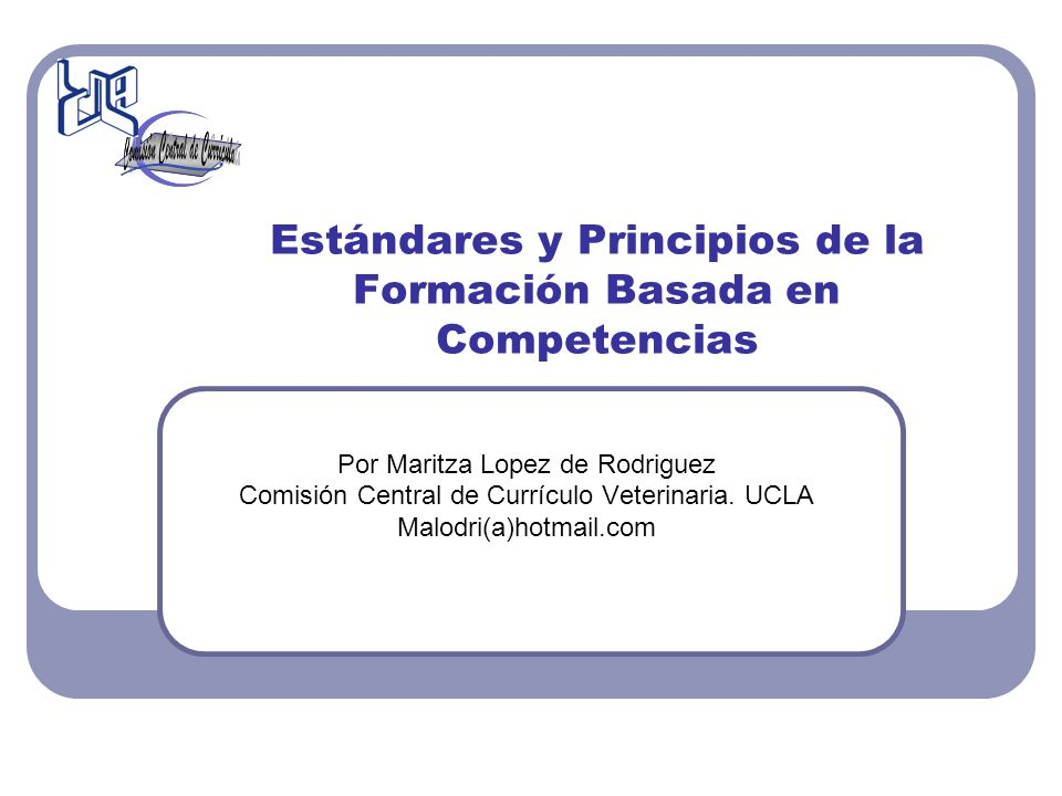 Estándares y Principios de la Formación Basada en Competencias