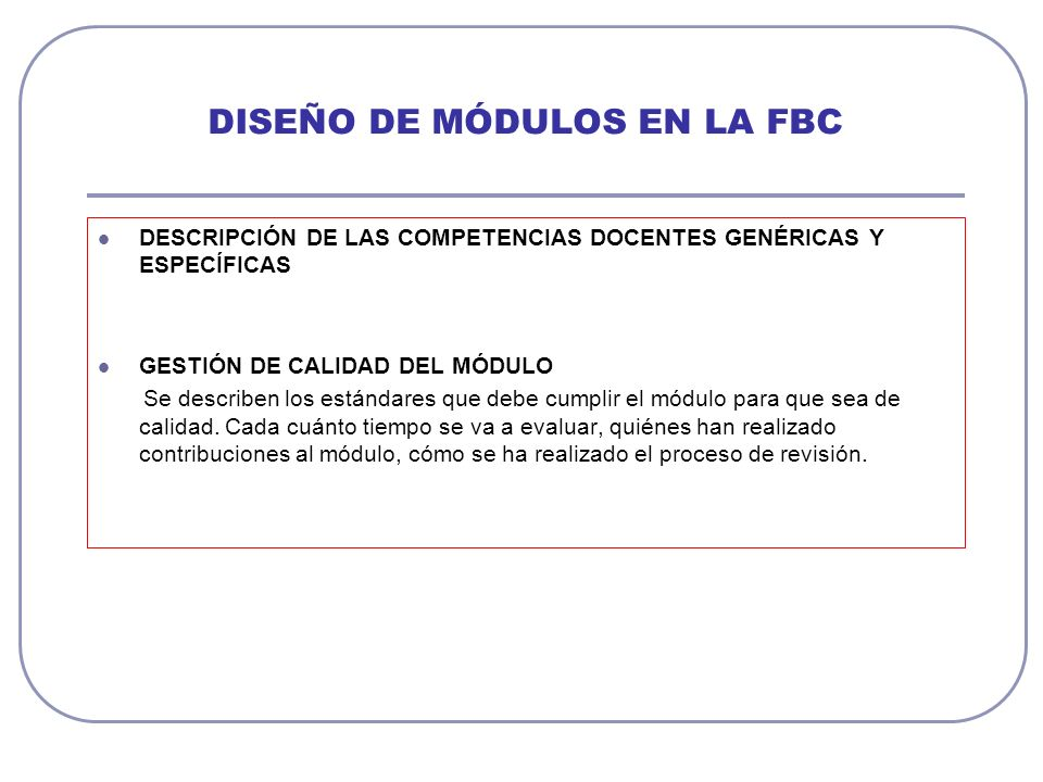 DISEÑO DE MÓDULOS EN LA FBC