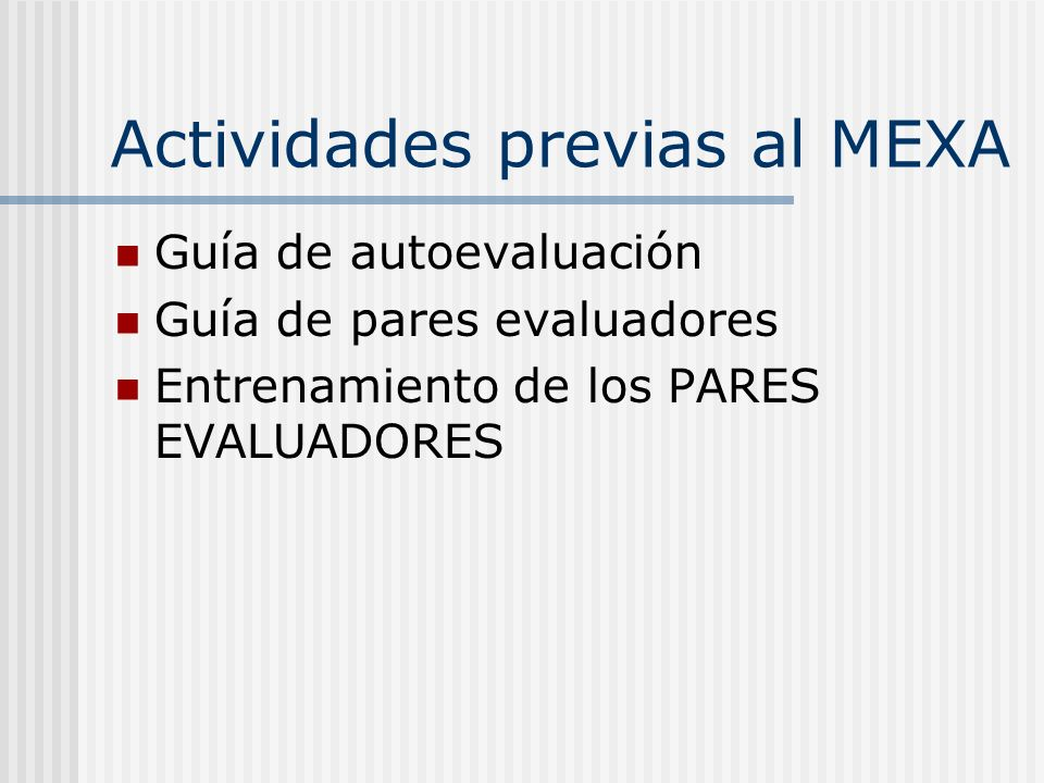 Actividades previas al MEXA