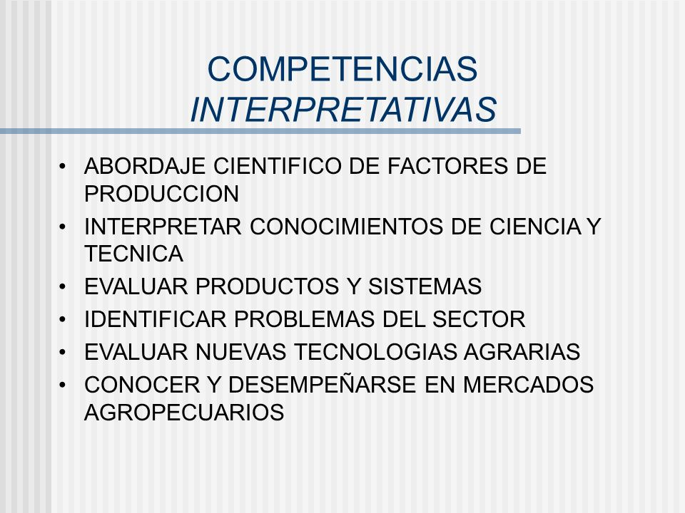 COMPETENCIAS INTERPRETATIVAS