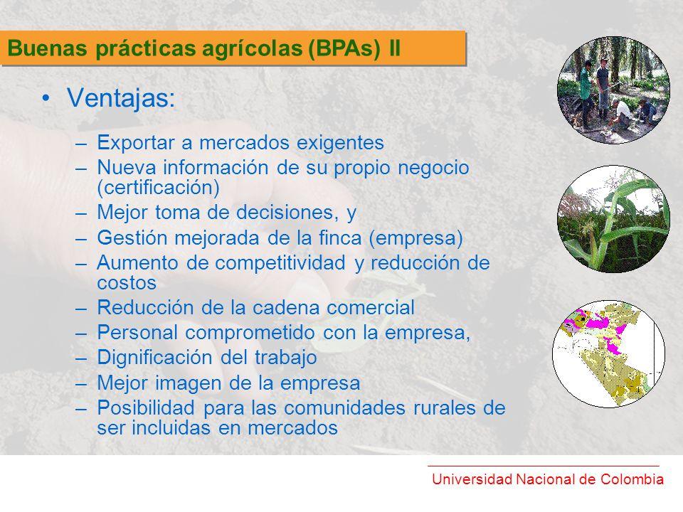 Ventajas: Buenas prácticas agrícolas (BPAs) II