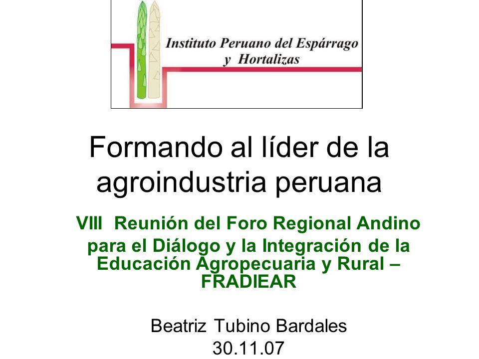 Formando al líder de la agroindustria peruana