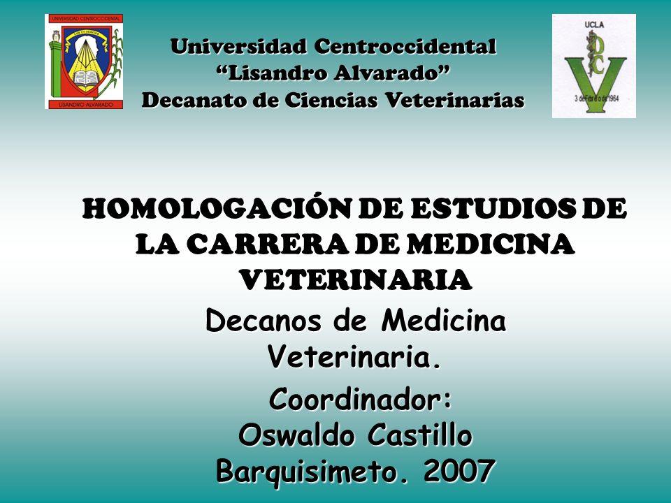 HOMOLOGACIÓN DE ESTUDIOS DE LA CARRERA DE MEDICINA VETERINARIA