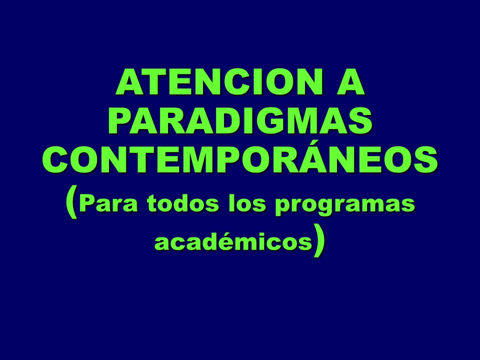 ATENCION A PARADIGMAS CONTEMPORÁNEOS