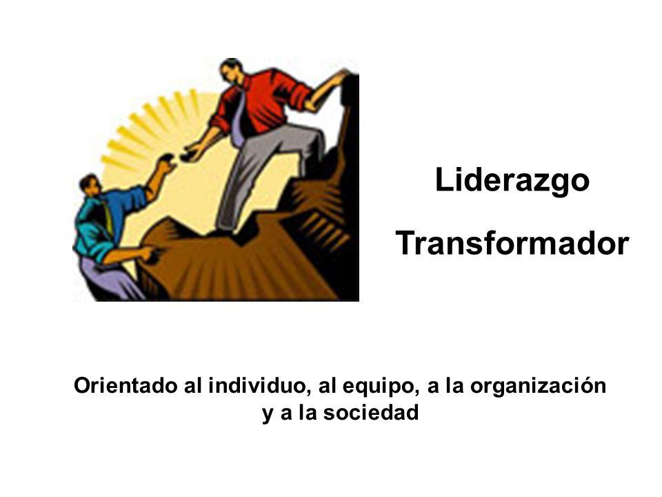 Orientado al individuo, al equipo, a la organización y a la sociedad
