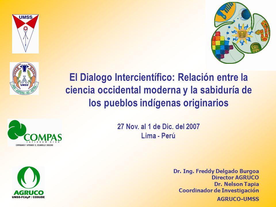 El Dialogo Intercientífico: Relación entre la ciencia occidental moderna y la sabiduría de los pueblos indígenas originarios