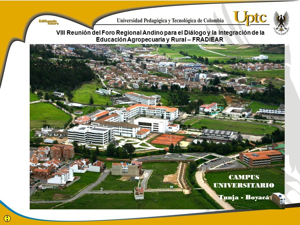 CAMPUS UNIVERSITARIO Tunja - Boyacá
