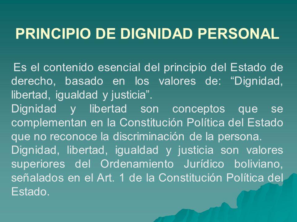 PRINCIPIO DE DIGNIDAD PERSONAL