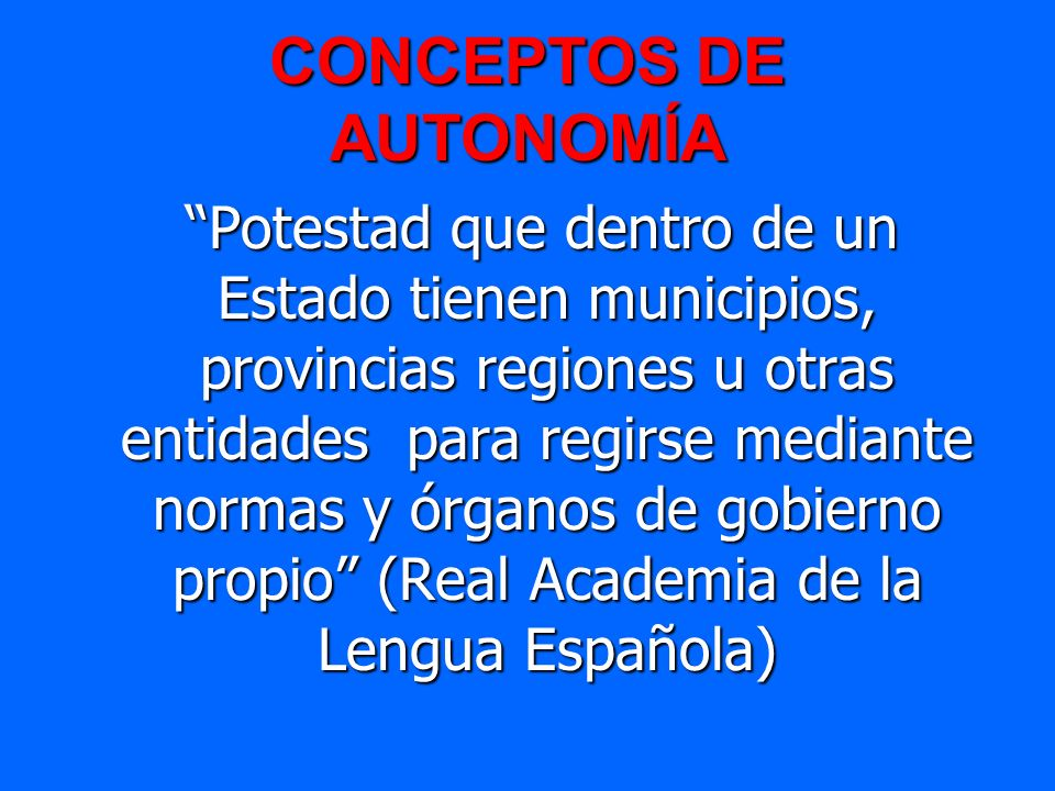 CONCEPTOS DE AUTONOMÍA