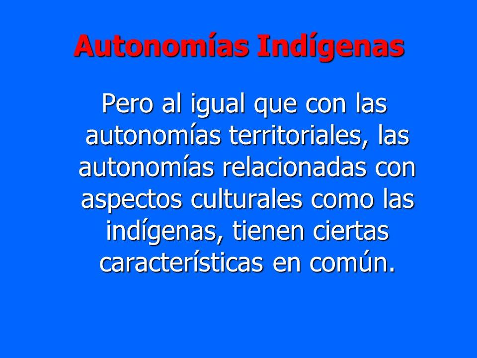 Autonomías Indígenas