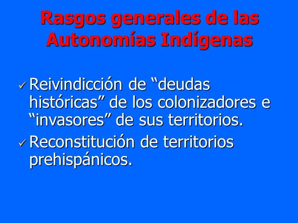 Rasgos generales de las Autonomías Indígenas