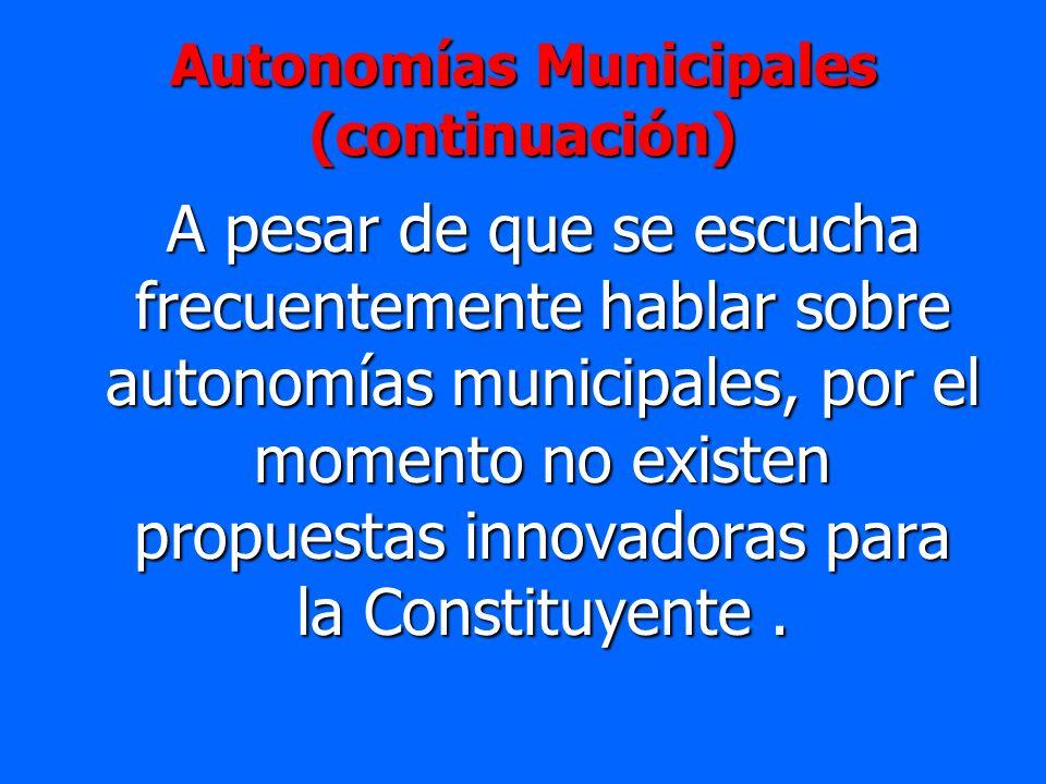 Autonomías Municipales (continuación)