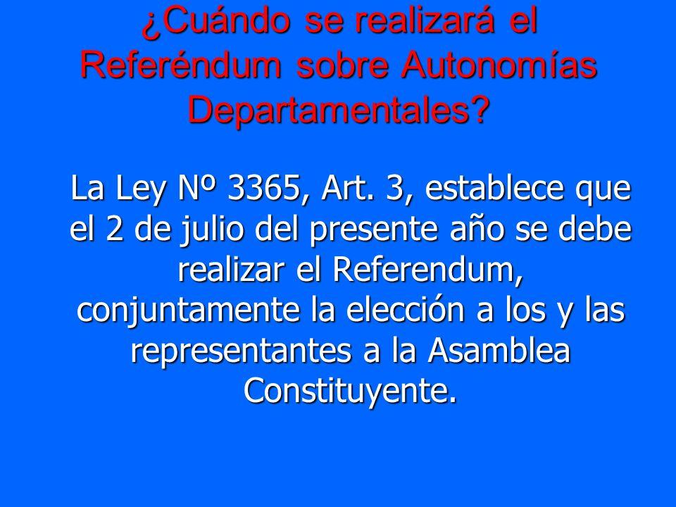 ¿Cuándo se realizará el Referéndum sobre Autonomías Departamentales