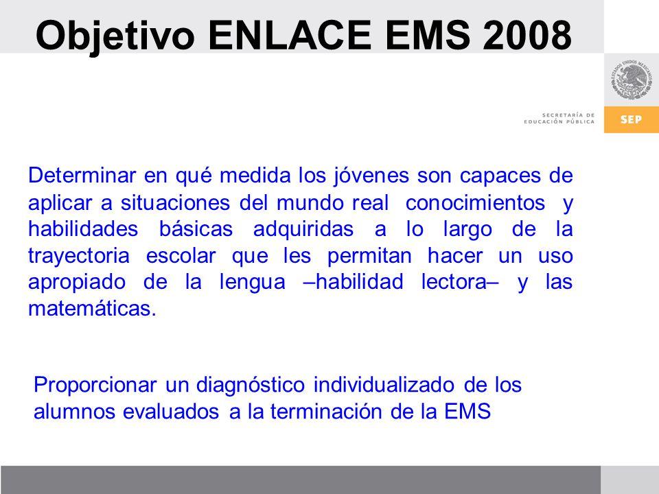 Objetivo ENLACE EMS 2008