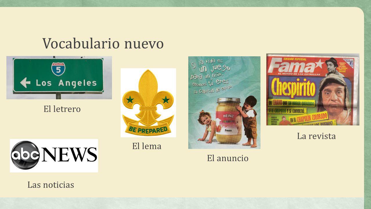 Vocabulario nuevo El letrero La revista El lema El anuncio