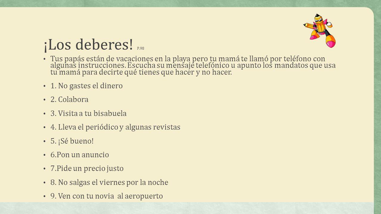 ¡Los deberes! P.98