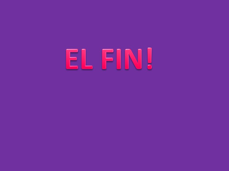 EL FIN!