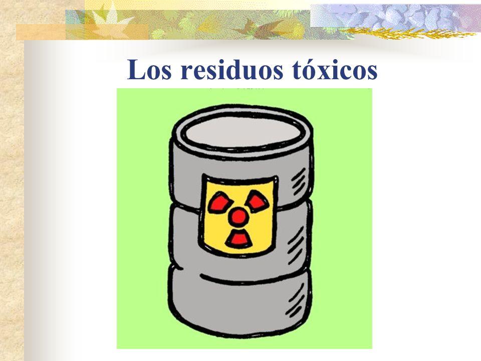 Los residuos tóxicos