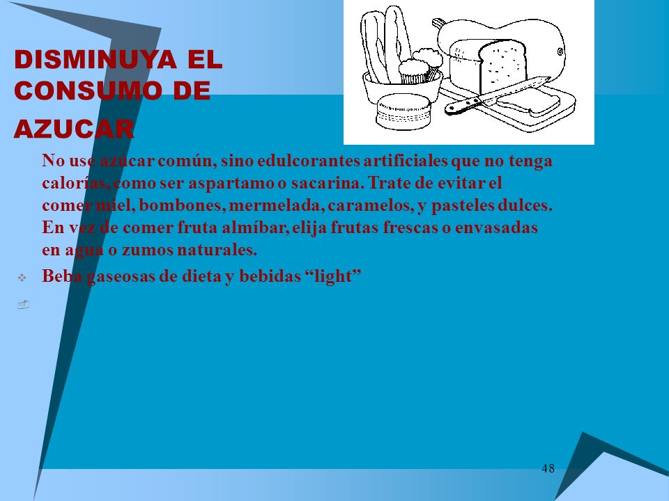 DISMINUYA EL CONSUMO DE AZUCAR