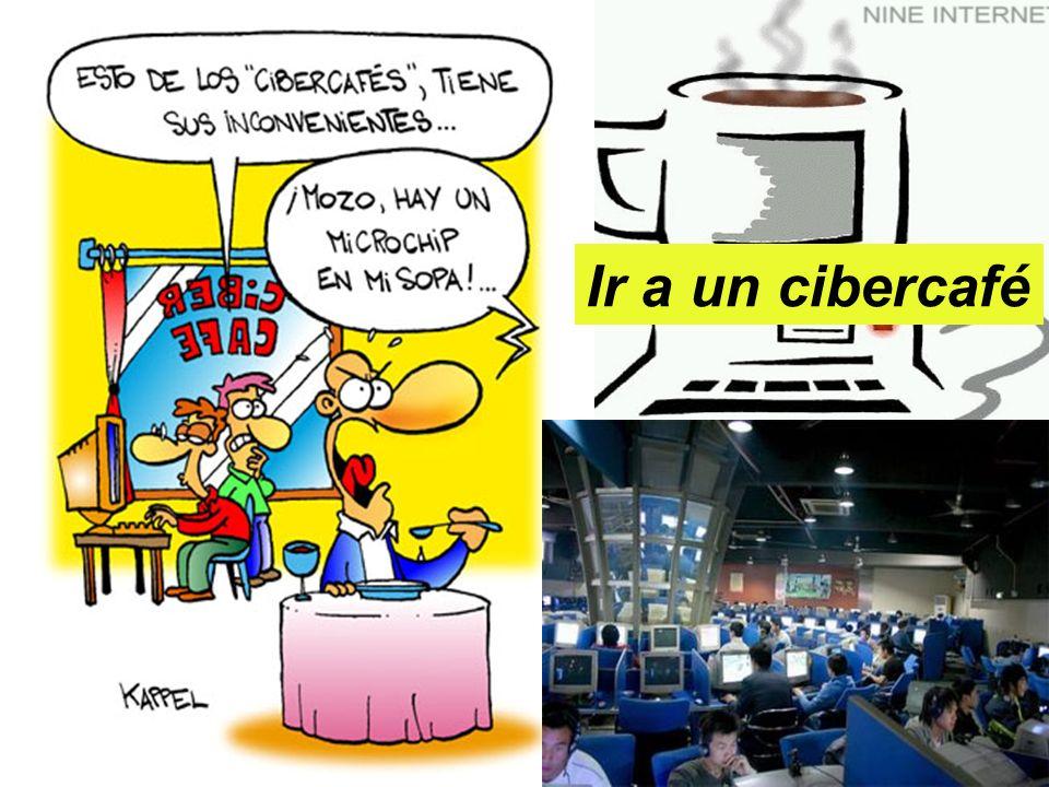 Ir a un cibercafé