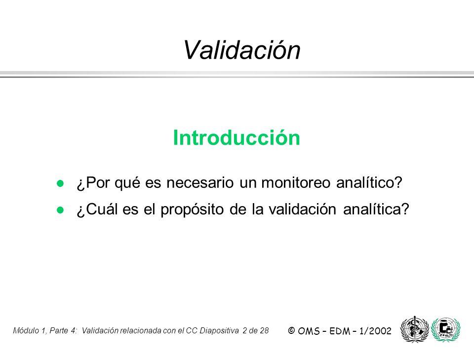 Validación Introducción ¿Por qué es necesario un monitoreo analítico