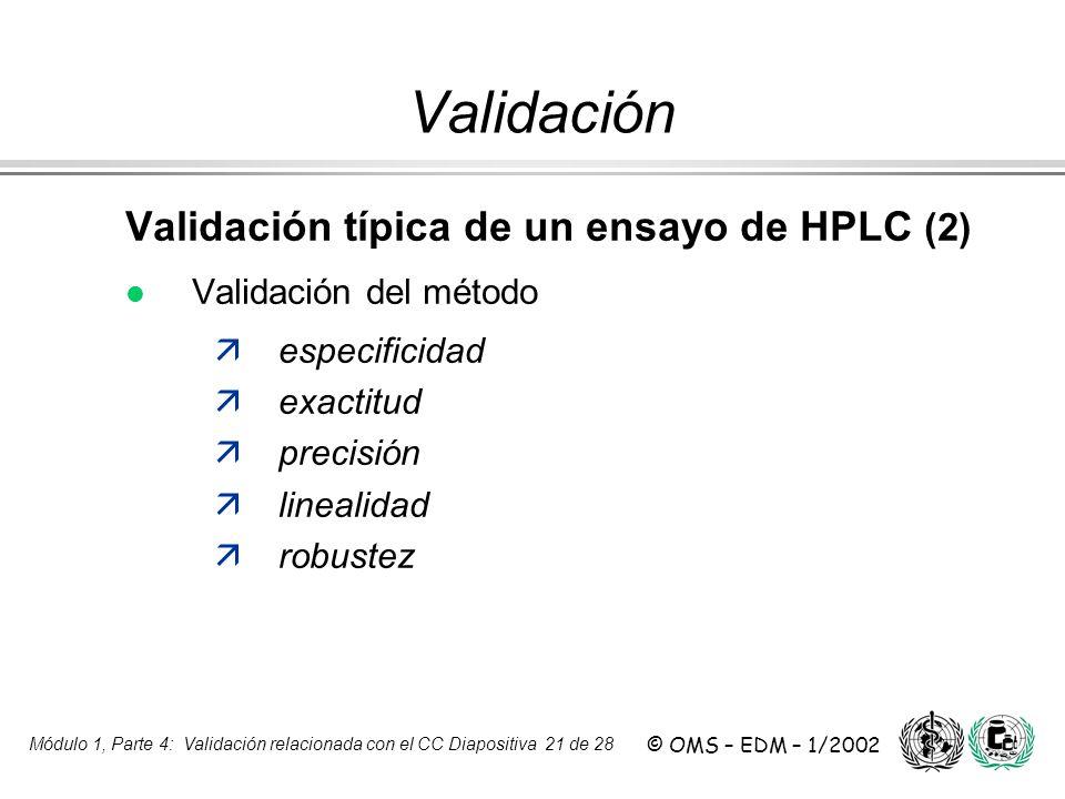 Validación Validación típica de un ensayo de HPLC (2)