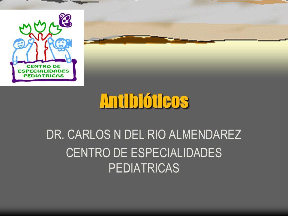 DR. CARLOS N DEL RIO ALMENDAREZ CENTRO DE ESPECIALIDADES PEDIATRICAS