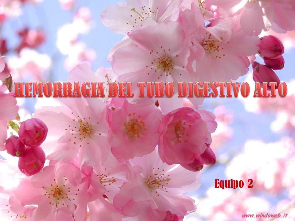 HEMORRAGIA DEL TUBO DIGESTIVO ALTO