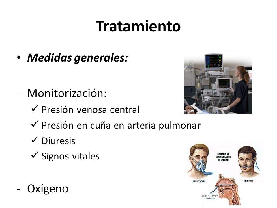 Tratamiento Medidas generales: Monitorización: Oxígeno