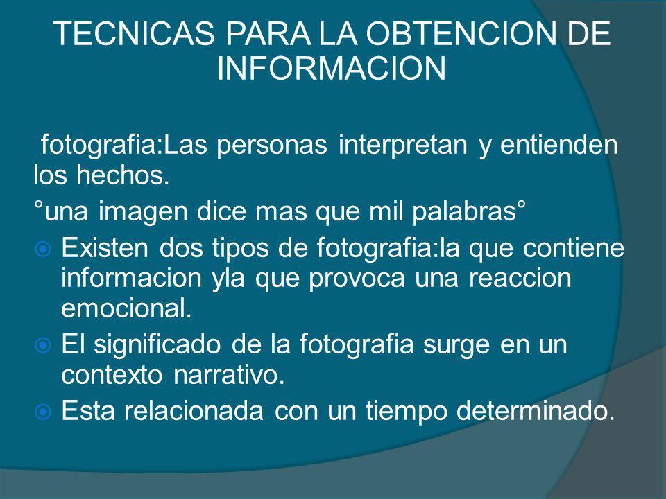 TECNICAS PARA LA OBTENCION DE INFORMACION