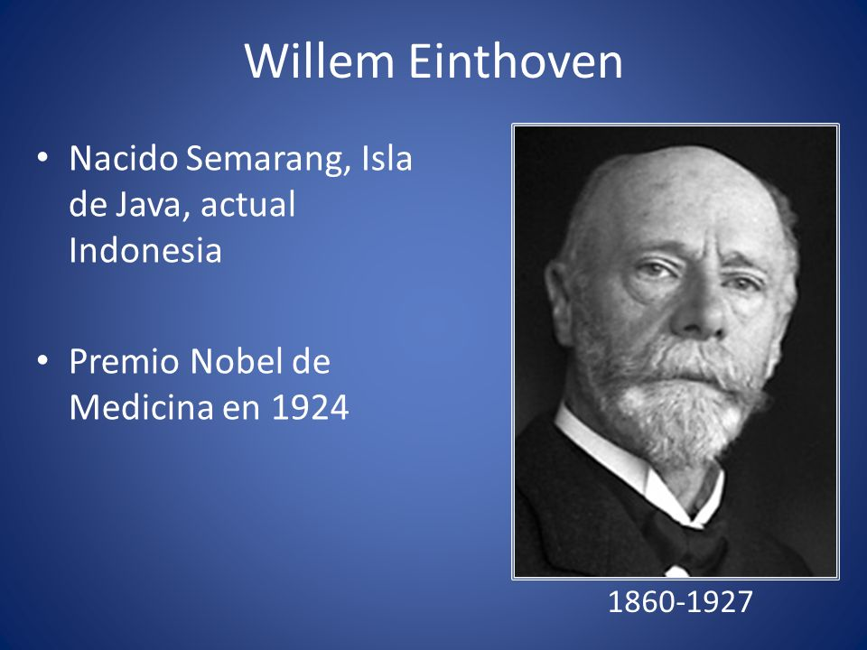 Willem Einthoven Nacido Semarang, Isla de Java, actual Indonesia