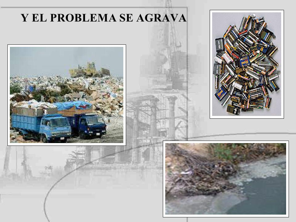 Y EL PROBLEMA SE AGRAVA