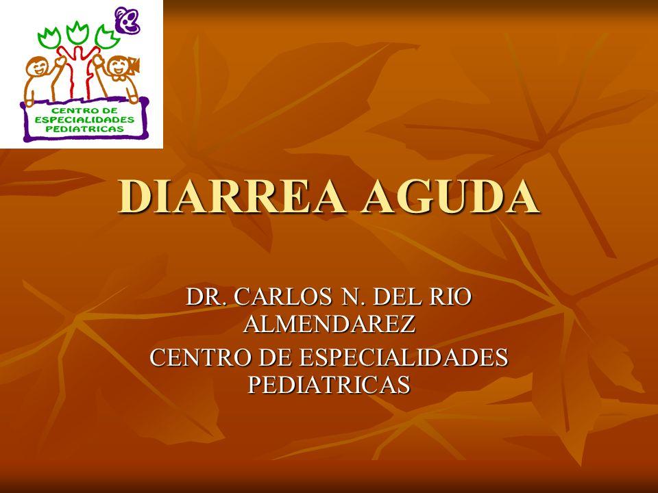 DR. CARLOS N. DEL RIO ALMENDAREZ CENTRO DE ESPECIALIDADES PEDIATRICAS