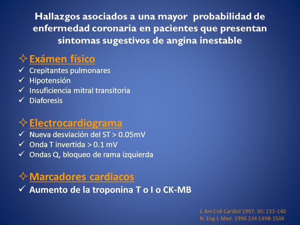 Exámen físico Electrocardiograma Marcadores cardiacos