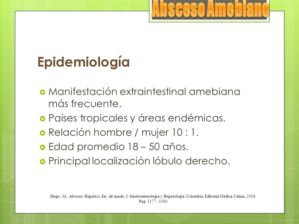 Absceso Amebiano Epidemiología