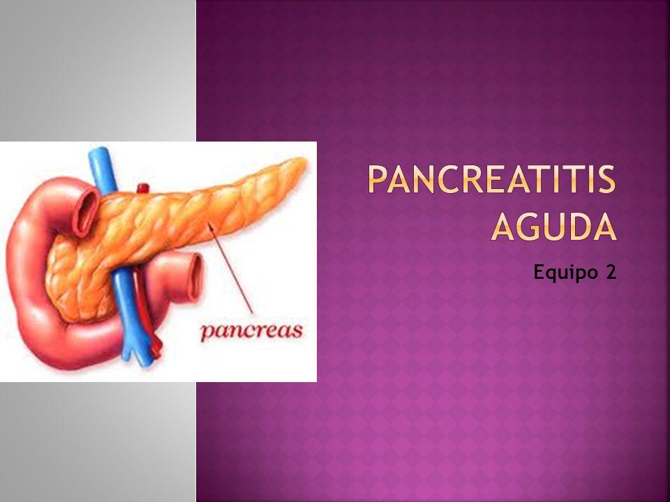 PANCREATITIS AGUDA Equipo 2