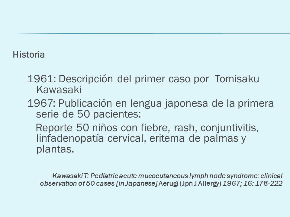 1961: Descripción del primer caso por Tomisaku Kawasaki