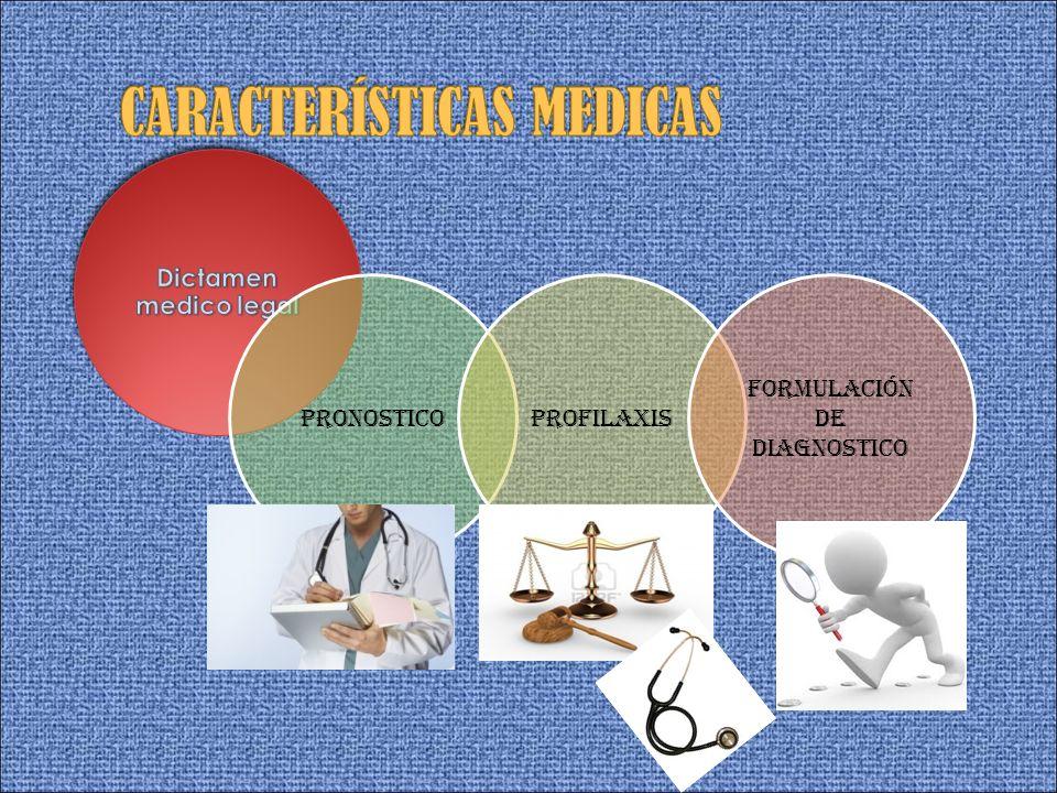 CARACTERÍSTICAS MEDICAS