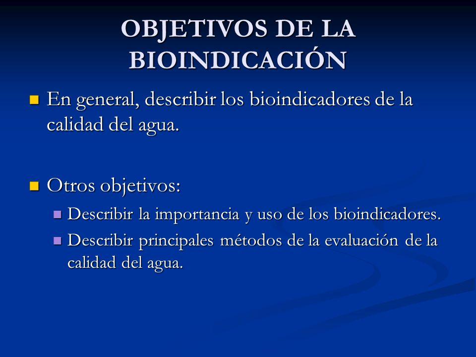 OBJETIVOS DE LA BIOINDICACIÓN